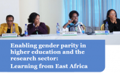 Enabling gender parity in higher education and the research sector: Learning from East Africa.